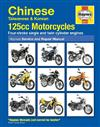 Chinese, Taiwanese and Korean 125cc Motorcycles Haynes Service and Repair Manual